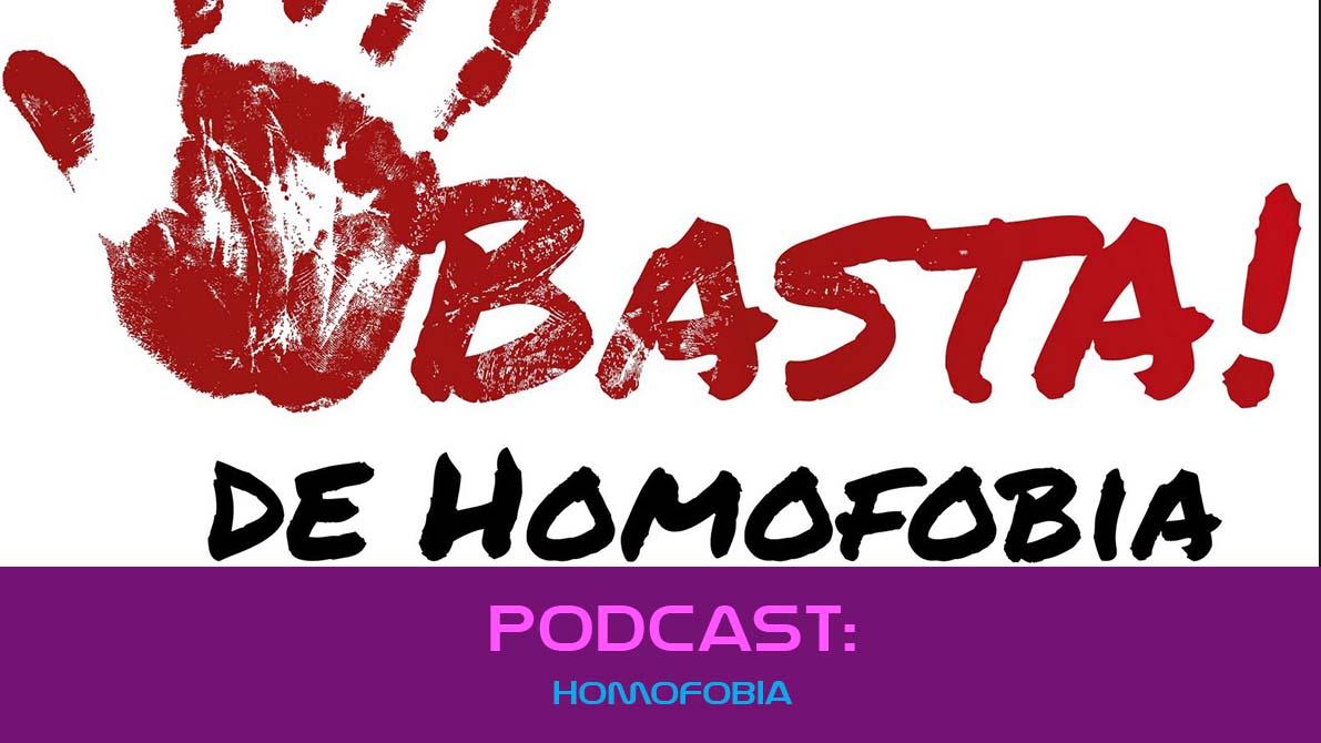 Homofobia PODCAST ♫